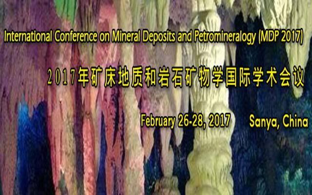 2017年矿床地质和岩石矿物学国际学术会议( MDP 2017 )