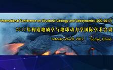 2017年构造地质学与地球动力学国际学术会议( SGG 2017 )