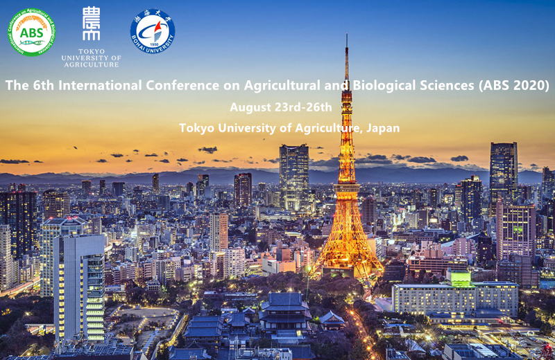 第六届农业和生物科学国际学术会议 (ABS 2020)