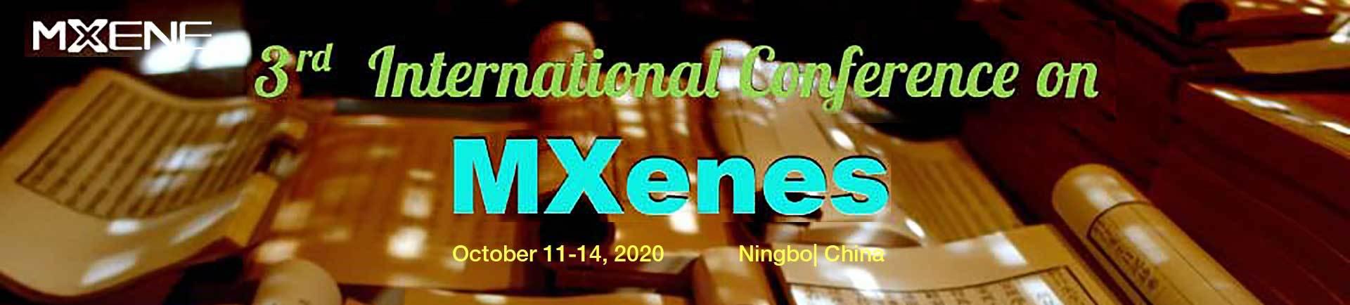 2020年第三届国际二维过渡金属碳化物(MXenes)学术研讨会