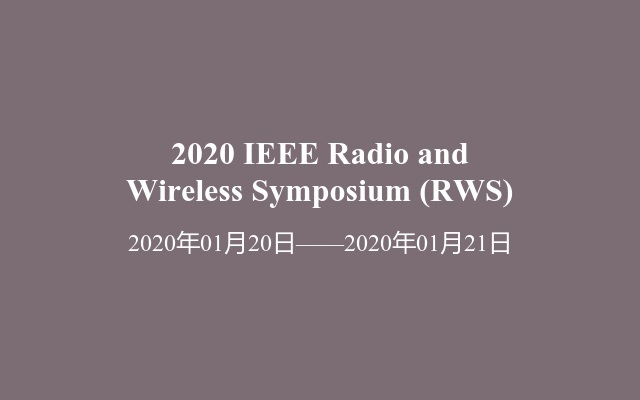 2020 IEEE Radio and Wireless Symposium (RWS)