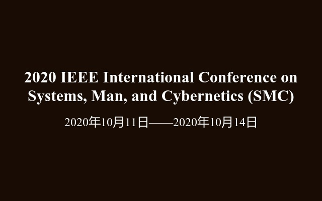 2020 IEEE International Conference on Systems, Man, and Cybernetics(SMC)