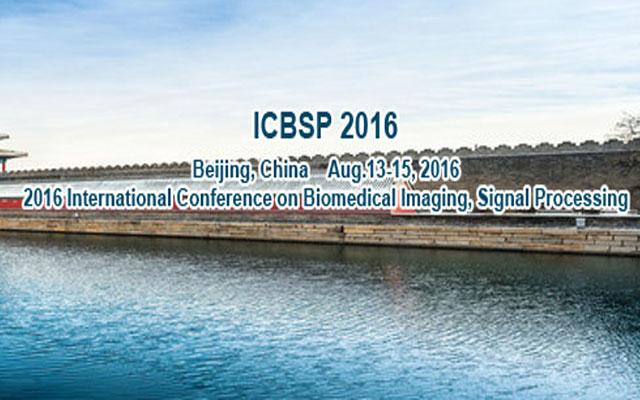 2016年第一届生物医学影像和信号处理国际会议
