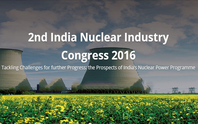 2nd Nuclear Industry Congress India 2016