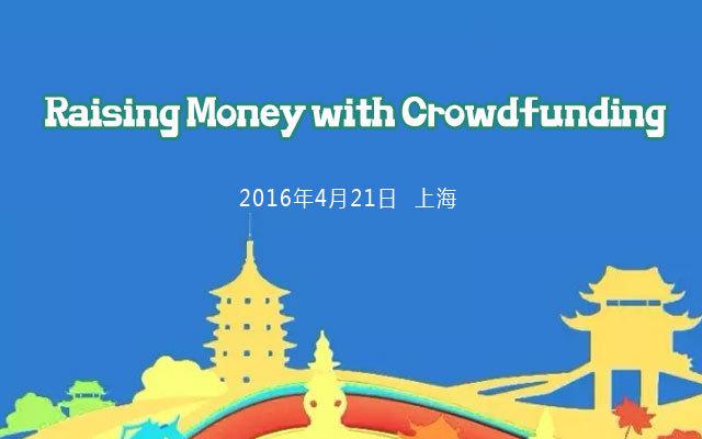 Raising Money with Crowdfunding
