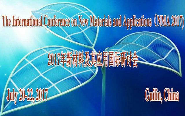 2017新材料及其应用国际研讨会(NMA 2017)