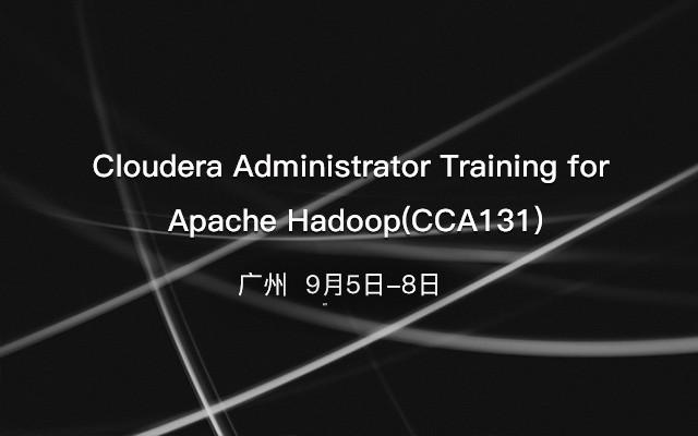 Cloudera Administrator Training for Apache Hadoop(CCA131)