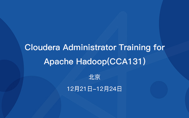Cloudera Administrator Training for Apache Hadoop(CCA131)