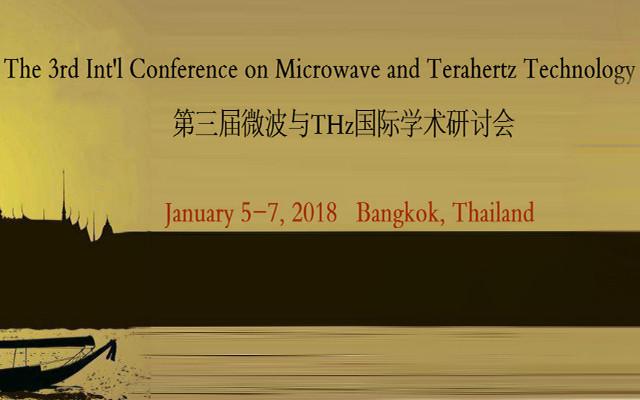 第三届微波与THz国际学术研讨会(ICMTT 2018)
