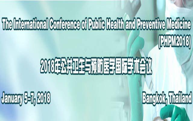 2018年公共卫生与预防医学国际学术会议(PHPM 2018)