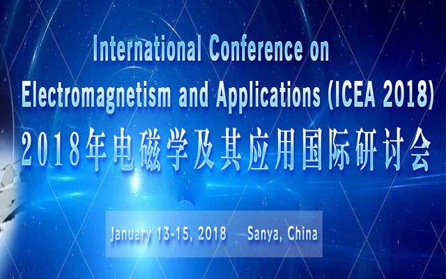 2018年电磁学及其应用国际研讨会(ICEA 2018)