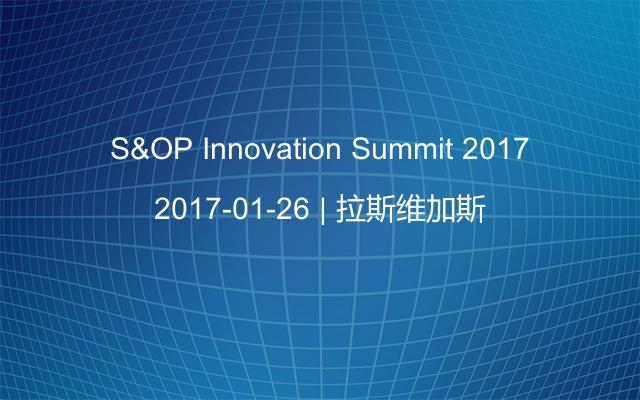 S&OP Innovation Summit 2017