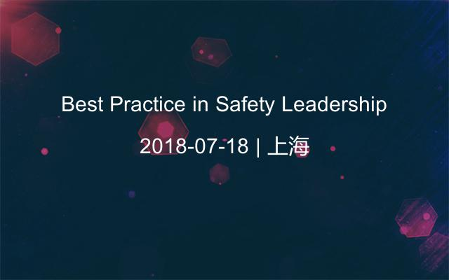 Best Practice in Safety Leadership