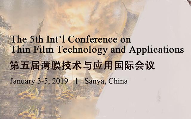 第五屆薄膜技術與應用國際會議(TFTA 2019)