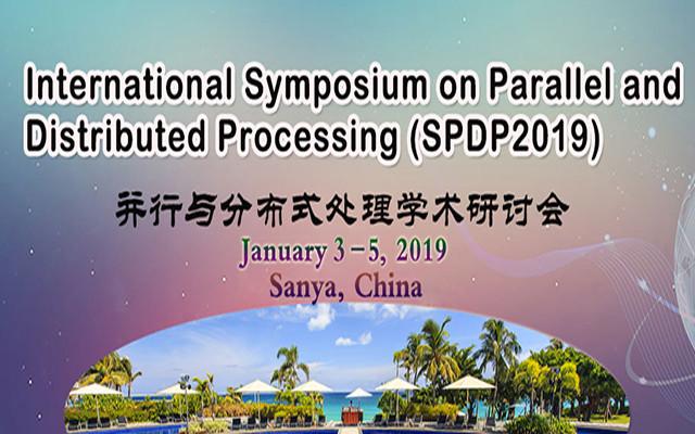 并行与分布式处理学术研讨会(SPDP 2019)