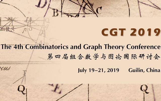 CGT 2019 第四届组合数学与图论国际研讨会(桂林)