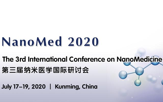 第三届纳米医学国际研讨会 (NanoMed 2020)