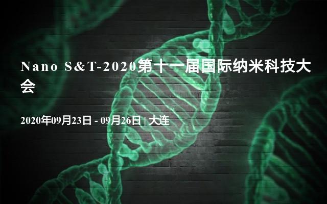 Nano S&T-2020第十一屆國際納米科技大會