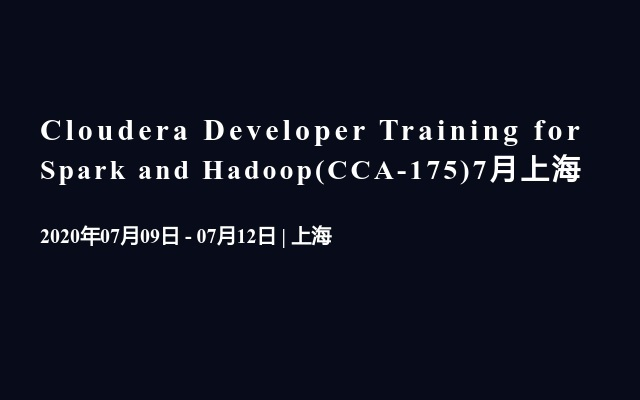 Spark及Hadoop開發員培訓7月上海