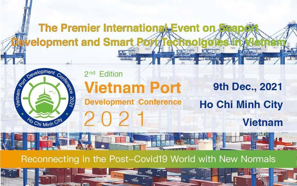2nd Vietnam Port Development Conference 2021 第二届越南港口发展大会