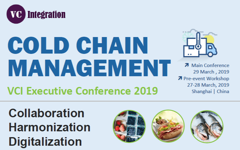 2019VCI冷链峰会 – 数字化助力冷链供应链协同升级(上海)