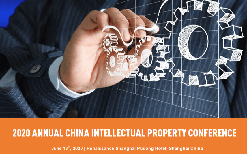 2020 ANNUAL CHINA INTELLECTUAL PROPERTY CONFERENCE
