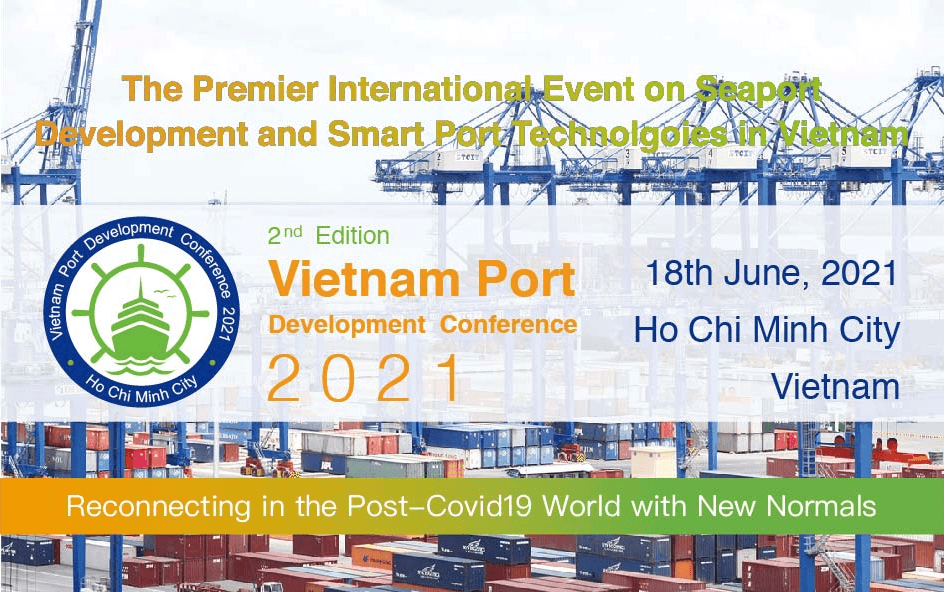 2nd Vietnam Port Development Conference 2021 第二届越南港口发展大会