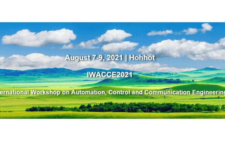 SPIE 自动化,控制与通信工程国际学术研讨会 (IWACCE2021)