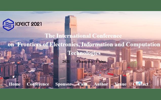 电子,信息与计算技术前沿国际必威体育登录(ICFEICT)2021长沙