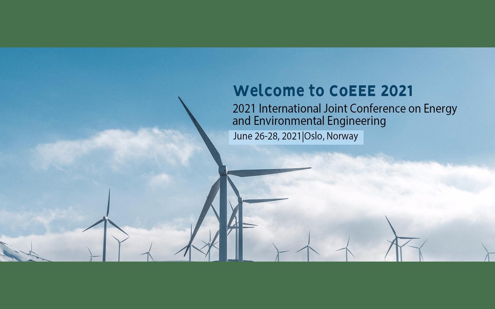 【IOP出版】2021年能源与环境工程国际研讨会(CoEEE 2021)