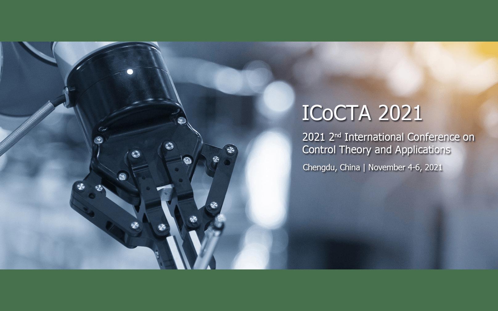2021年第二届控制理论与应用国际会议(ICoCTA 2021)EI检索