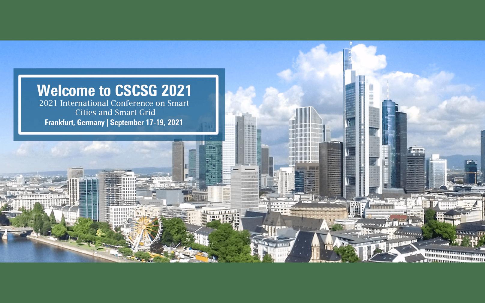 【EI会议】2021年智慧城市与智能电网国际会议(CSCSG 2021)