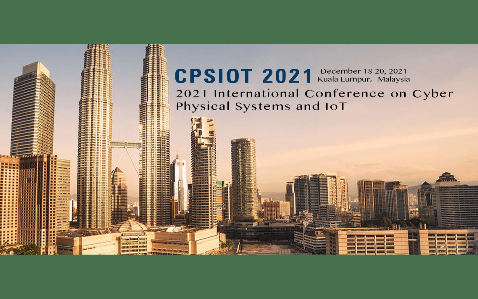 2021年信息物理系统与物联网国际会议(CPSIOT 2021)
