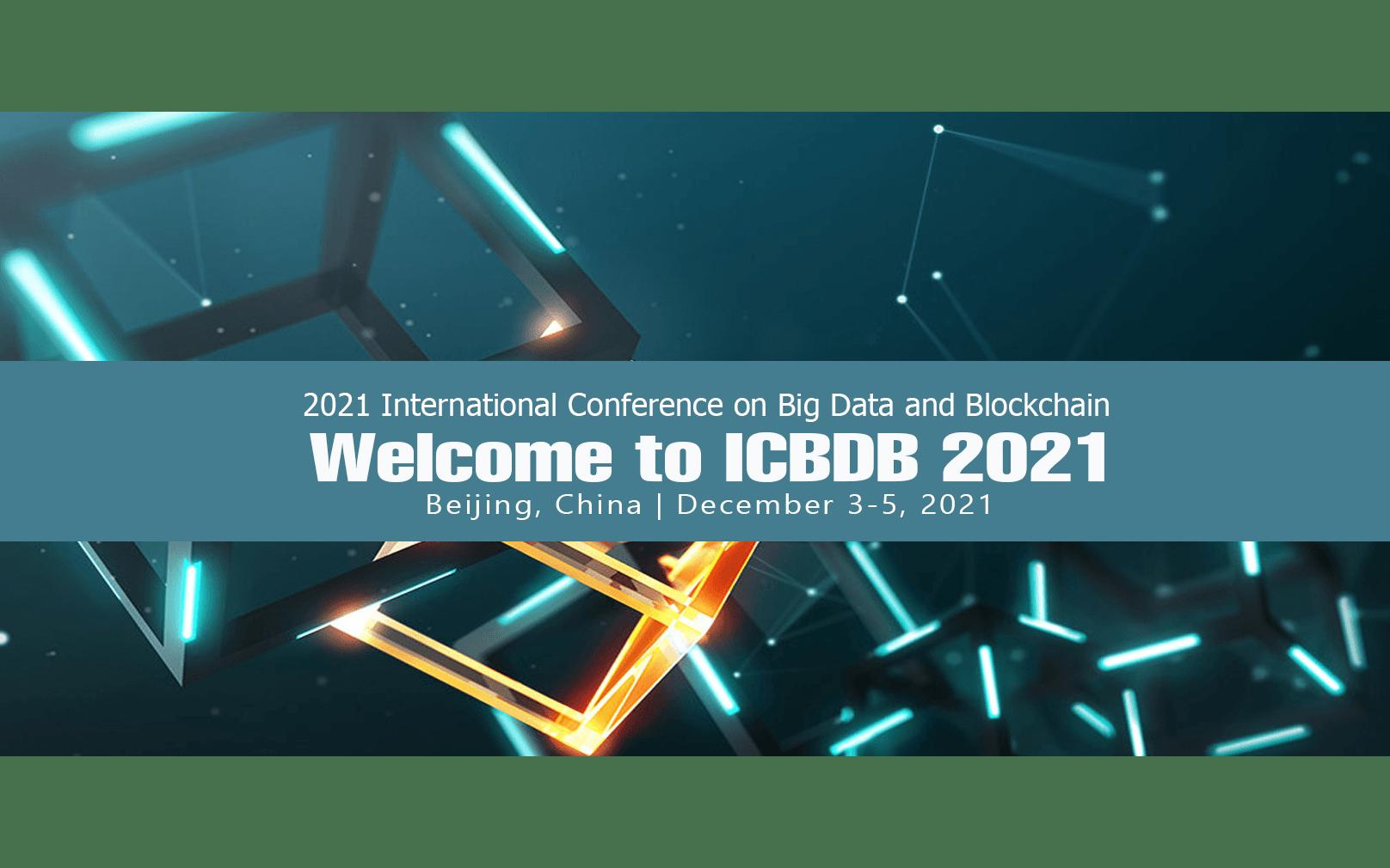 2021年第三届大数据与区块链国际会议(ICBDB 2021)EI检索