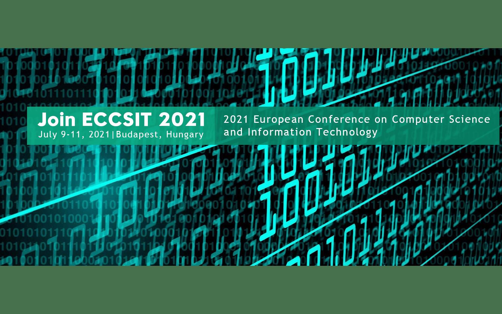【EI检索会议】2021年欧洲计算机科学与信息技术会议(ECCSIT 2021)