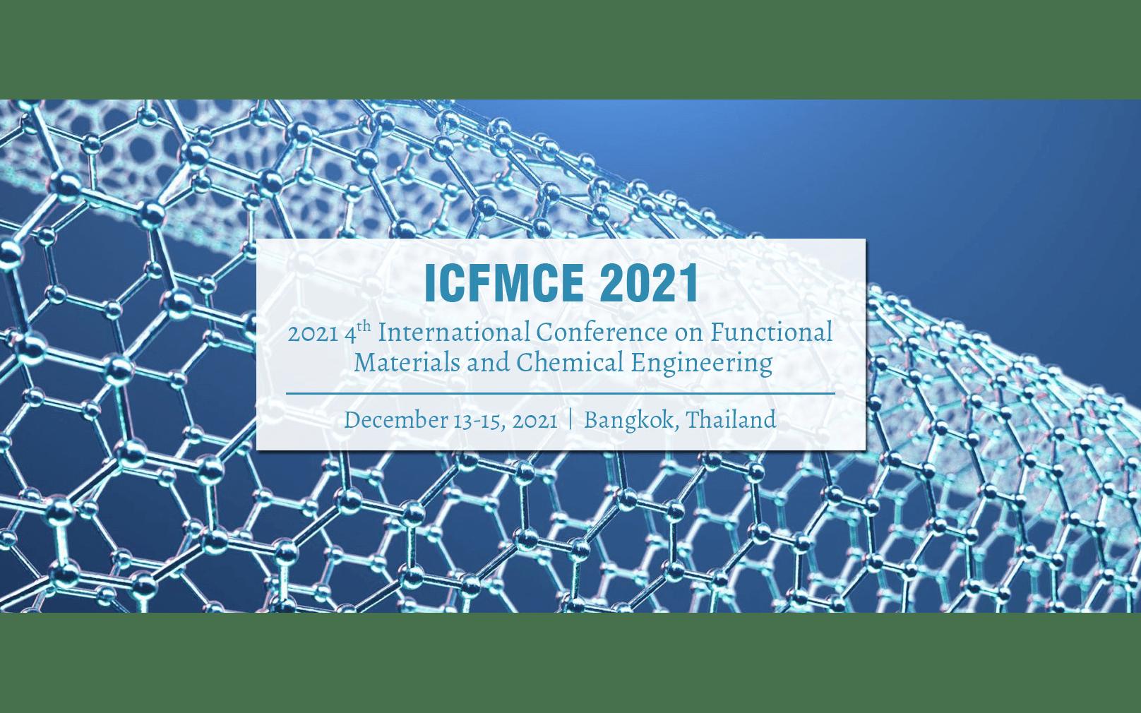 2021年第四屆多功能材料與化學工程國際會議(ICFMCE 2021)EI檢索