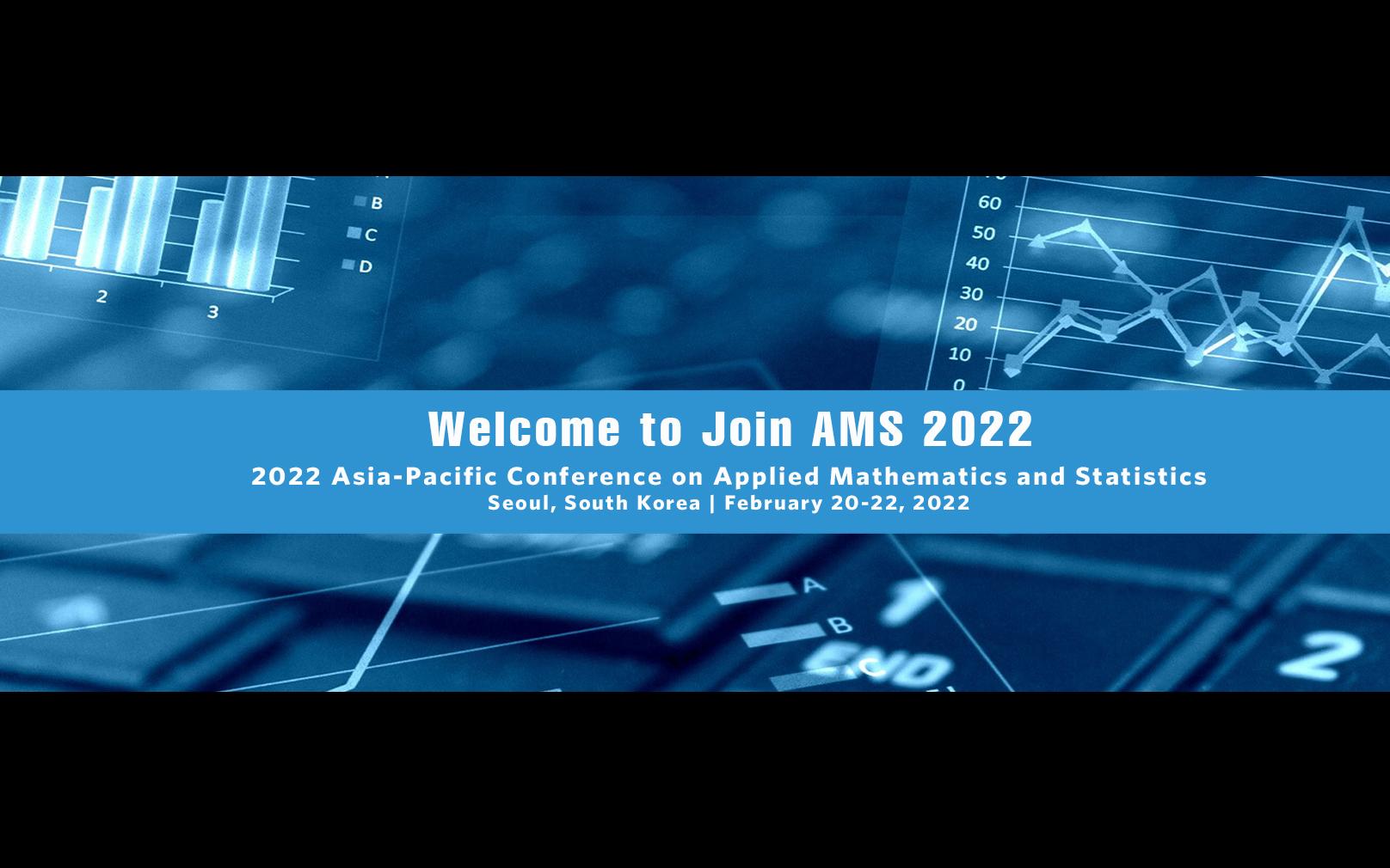 2022年第五届亚太应用数学与统计学国际会议(AMS 2022)EI检索