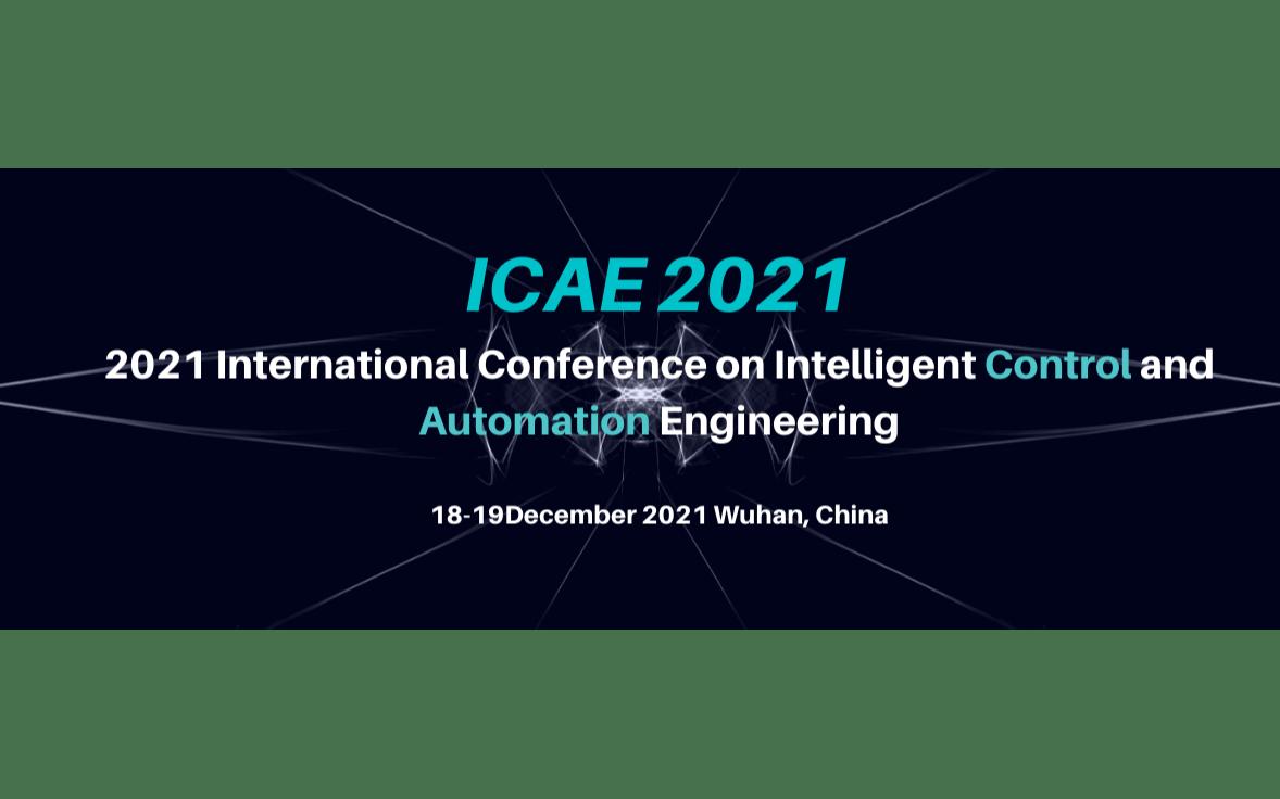 2021年智能控制与自动化国际学术会议