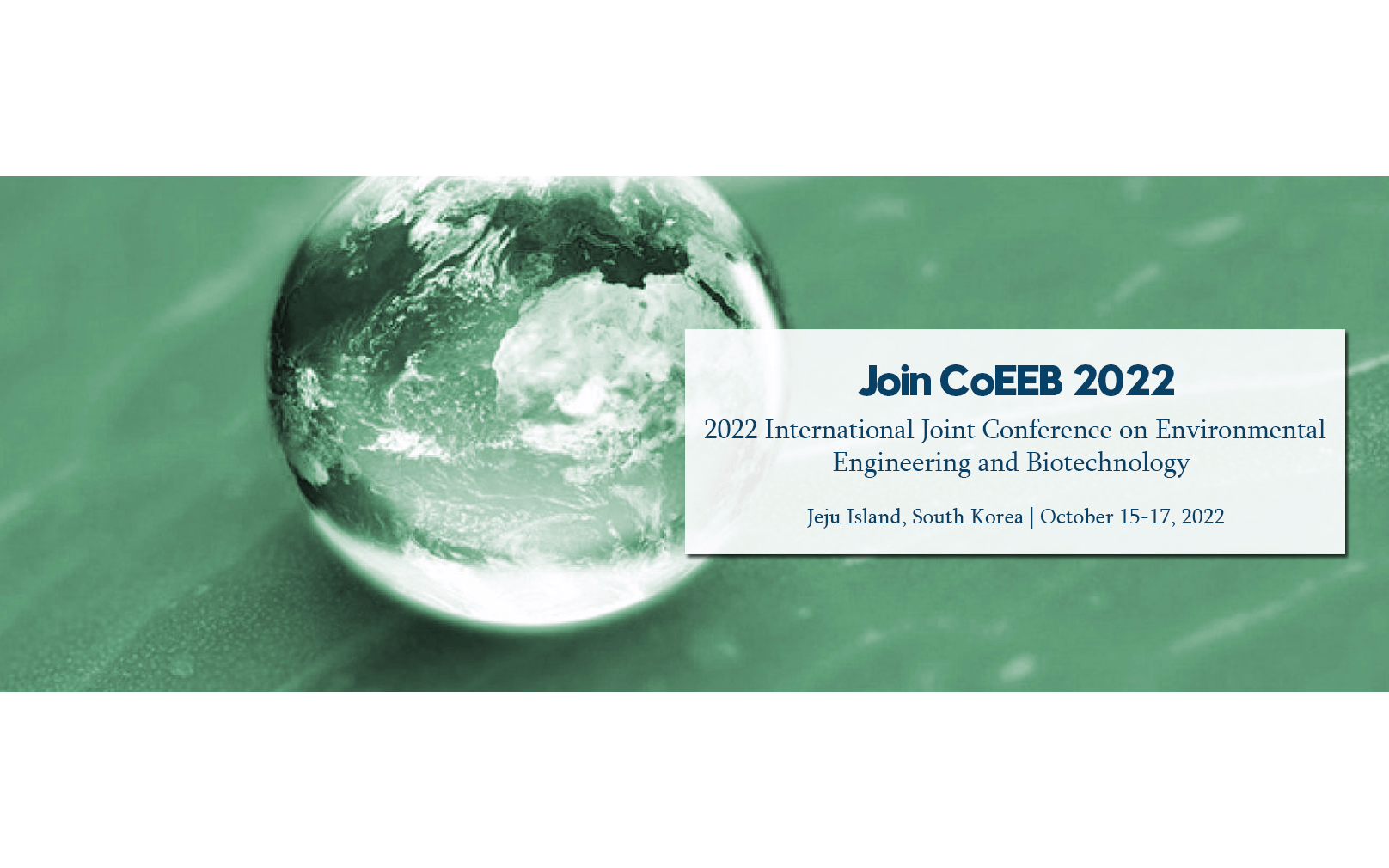 【EI会议】2022年环境工程与生物技术国际会议(CoEEB 2022)