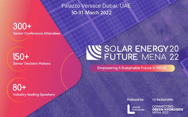2022年中东北非地区光伏能源未来峰会